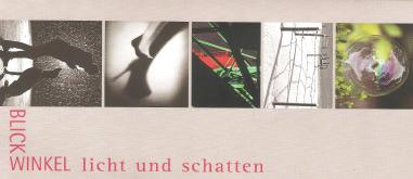 21.08.-13.11.2020 / Blickwinkel Licht und Schatten / Fotoausstellung